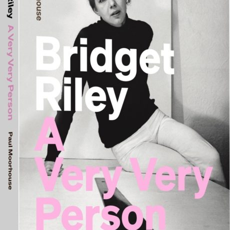 Bridget Riley: A Very Very Person cover