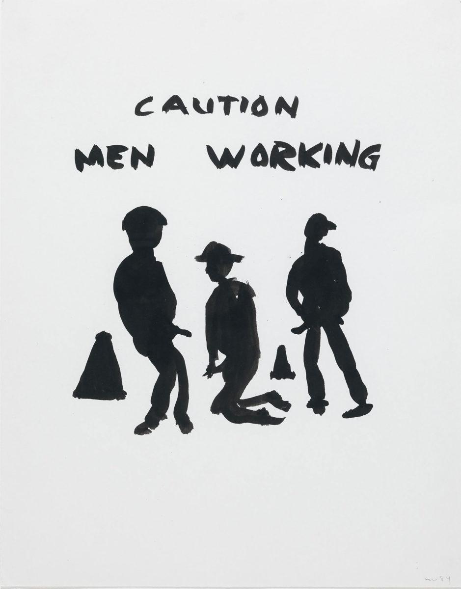 Florence Loewy Wegman, Caution Men Working, 1984