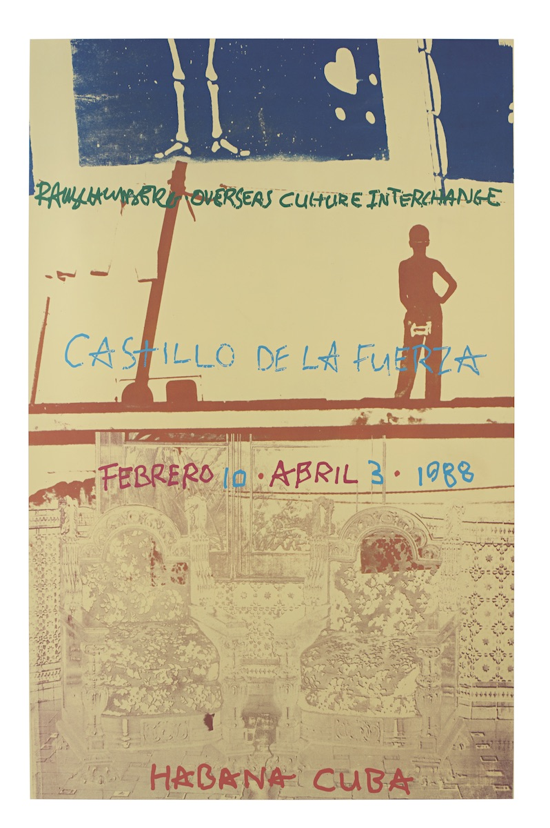 Robert Rauschenberg, Poster for ROCI CUBA, Castillo de la Fuerza, 1988. ©Robert Rauschenberg Foundation and Universal Limited Art Editions