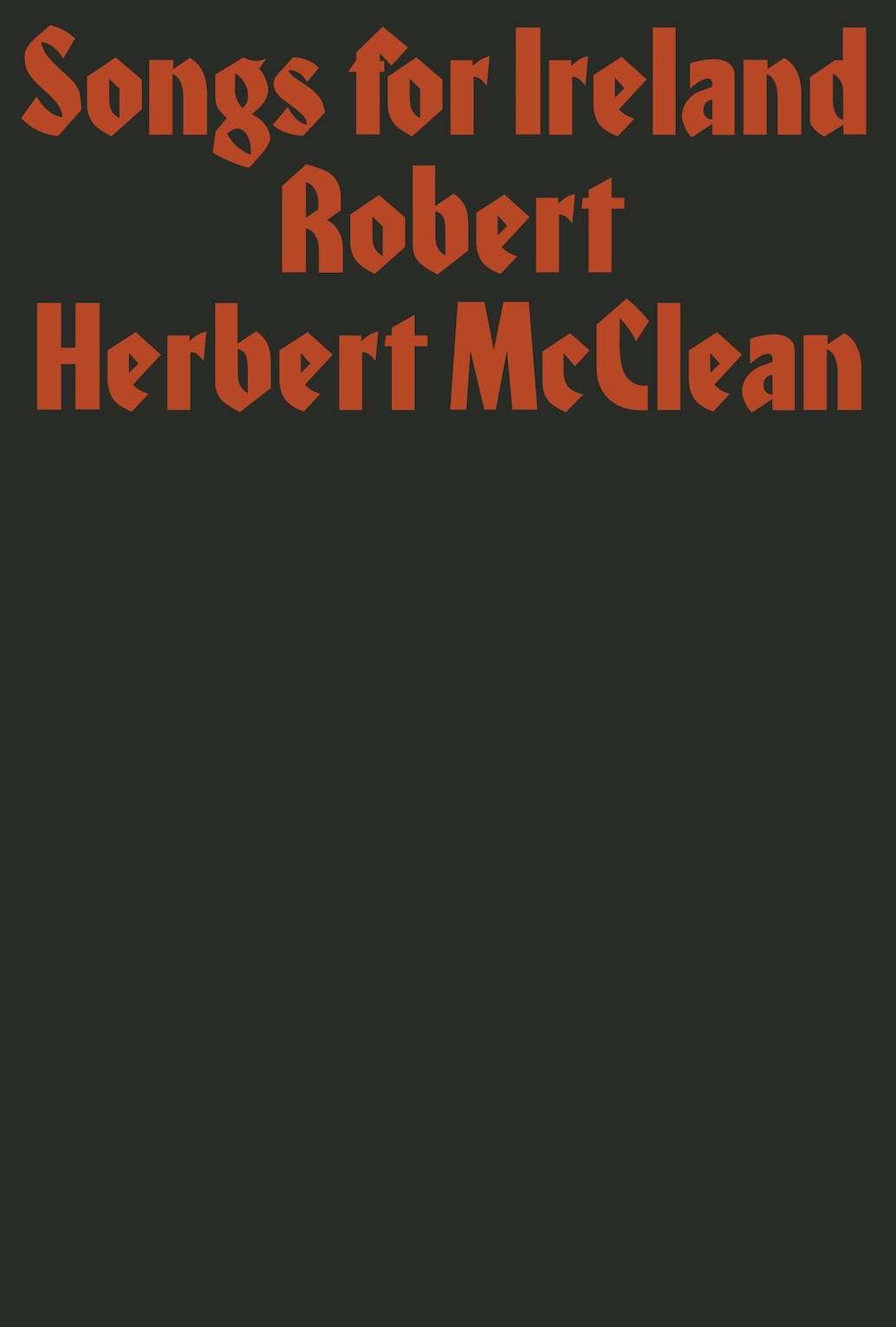 Robert Herbert McClean, Songs for Ireland. Prototype